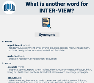 inter view, synonym inter view, another word for inter view, words like inter view, thesaurus inter view