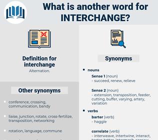 interchange, synonym interchange, another word for interchange, words like interchange, thesaurus interchange