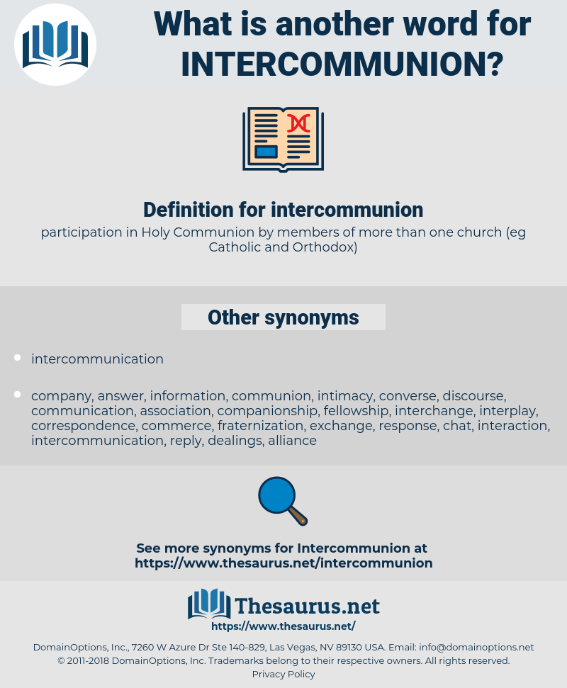 intercommunion, synonym intercommunion, another word for intercommunion, words like intercommunion, thesaurus intercommunion