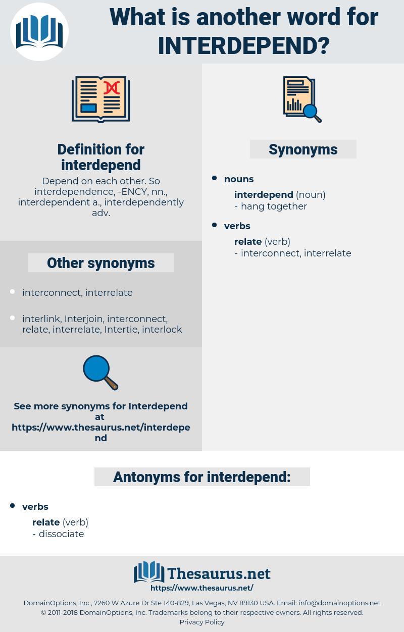interdepend, synonym interdepend, another word for interdepend, words like interdepend, thesaurus interdepend
