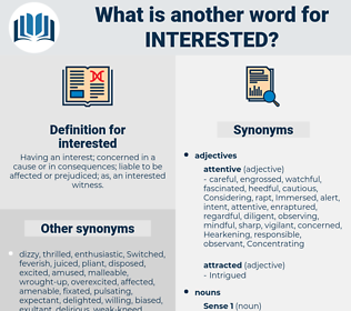 interested, synonym interested, another word for interested, words like interested, thesaurus interested