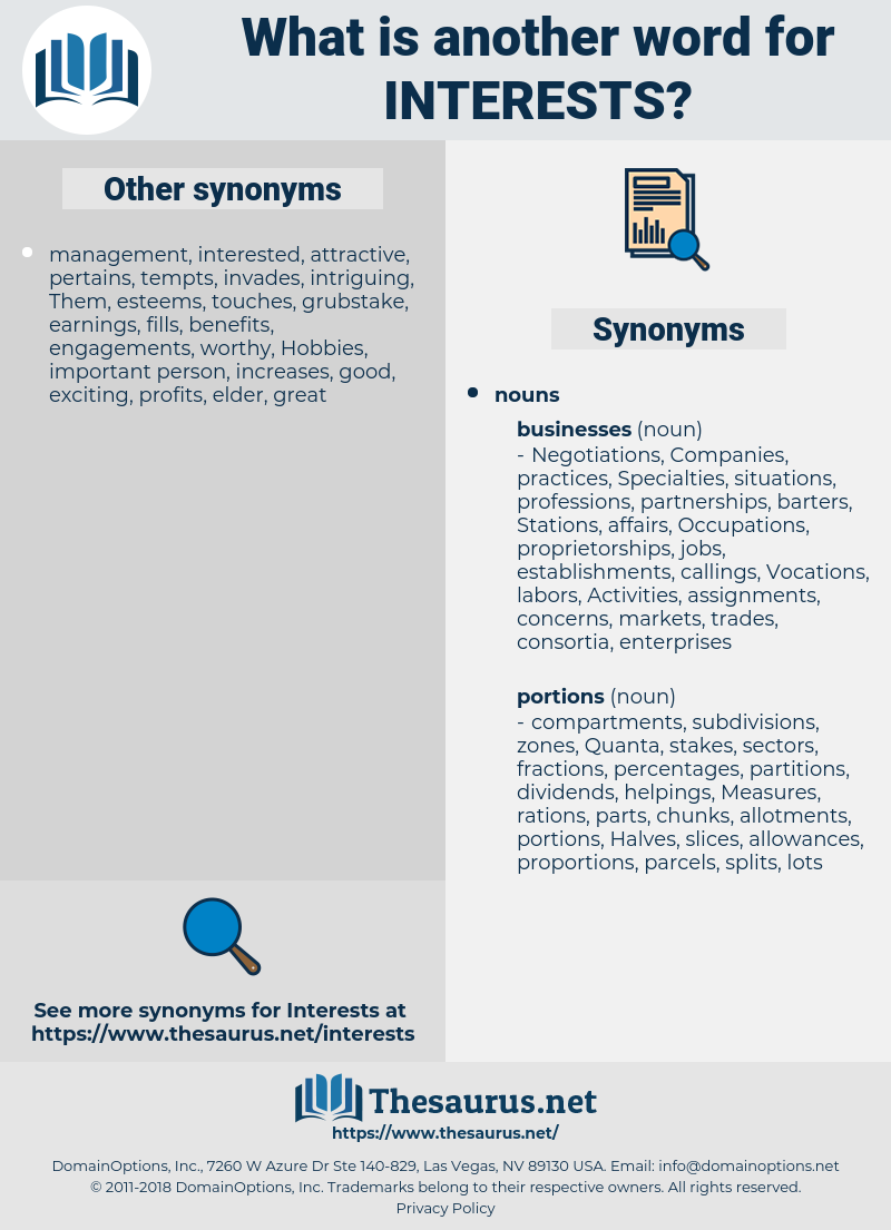 interests, synonym interests, another word for interests, words like interests, thesaurus interests