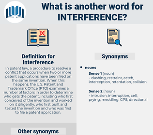 interference, synonym interference, another word for interference, words like interference, thesaurus interference