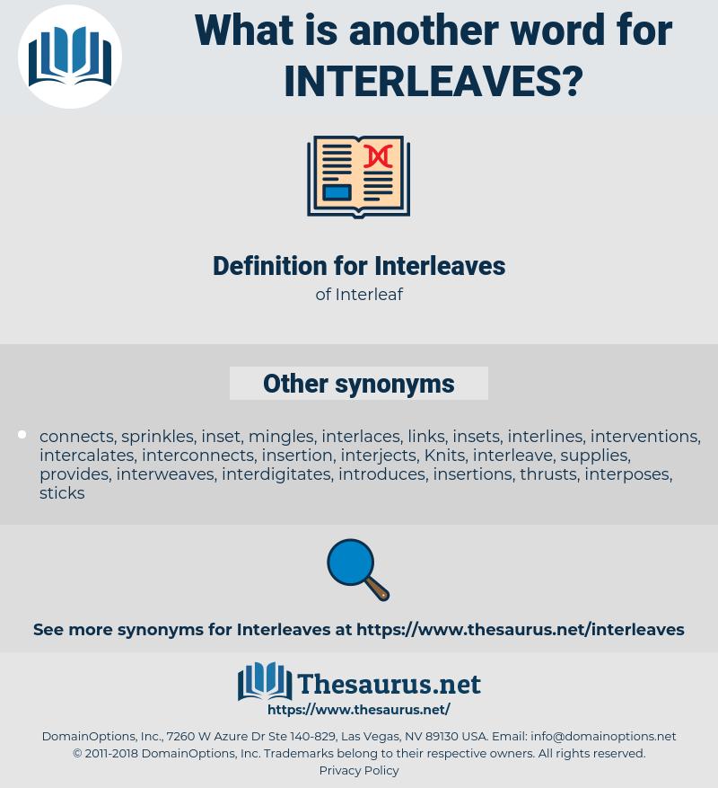 Interleaves, synonym Interleaves, another word for Interleaves, words like Interleaves, thesaurus Interleaves