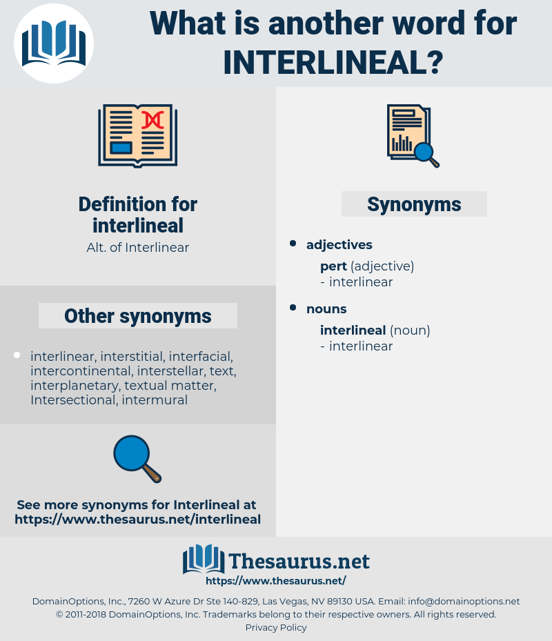 interlineal, synonym interlineal, another word for interlineal, words like interlineal, thesaurus interlineal