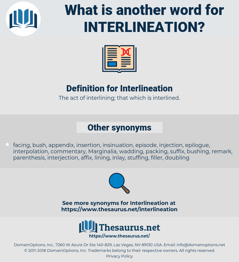 Interlineation, synonym Interlineation, another word for Interlineation, words like Interlineation, thesaurus Interlineation
