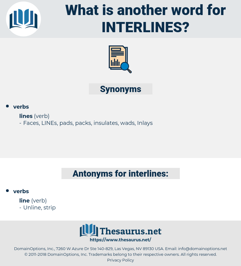 interlines, synonym interlines, another word for interlines, words like interlines, thesaurus interlines