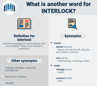 interlock, synonym interlock, another word for interlock, words like interlock, thesaurus interlock
