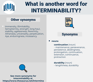 interminability, synonym interminability, another word for interminability, words like interminability, thesaurus interminability