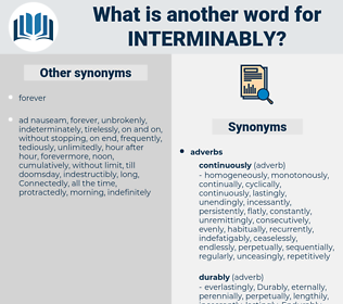 interminably, synonym interminably, another word for interminably, words like interminably, thesaurus interminably