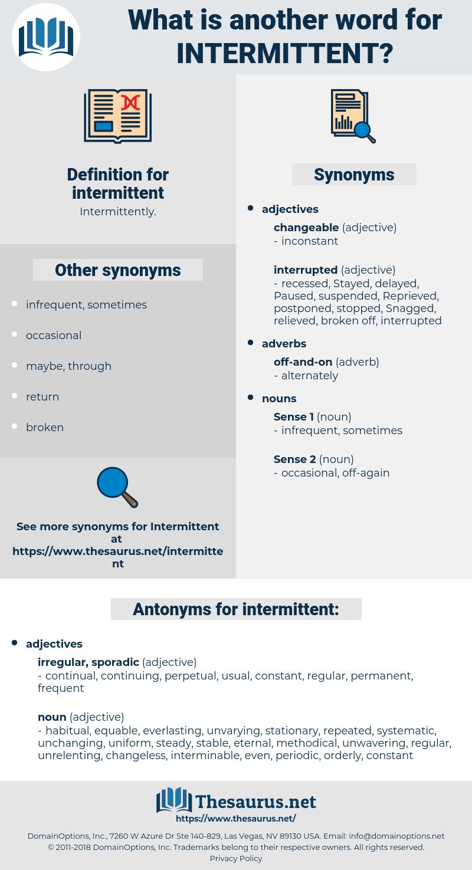 intermittent, synonym intermittent, another word for intermittent, words like intermittent, thesaurus intermittent