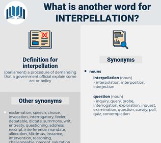 interpellation, synonym interpellation, another word for interpellation, words like interpellation, thesaurus interpellation