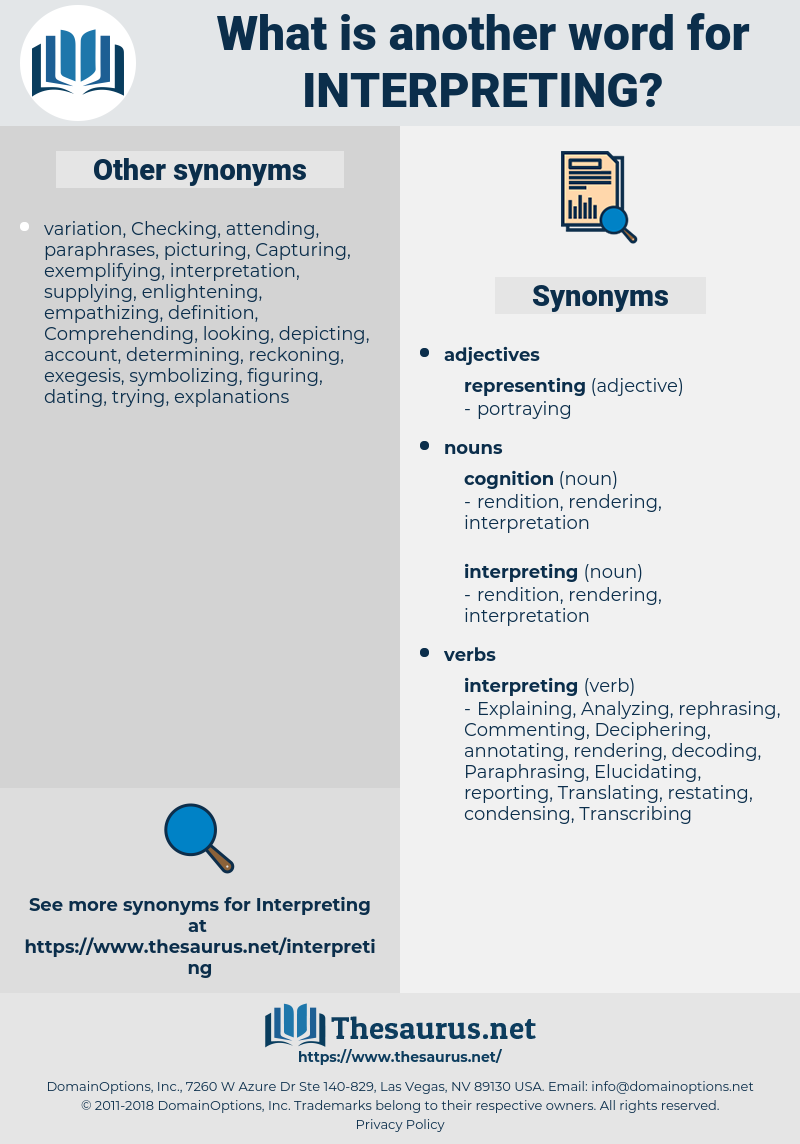 interpreting, synonym interpreting, another word for interpreting, words like interpreting, thesaurus interpreting