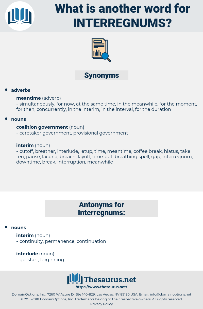 Interregnums, synonym Interregnums, another word for Interregnums, words like Interregnums, thesaurus Interregnums