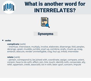interrelates, synonym interrelates, another word for interrelates, words like interrelates, thesaurus interrelates