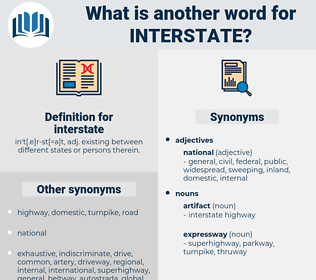 interstate, synonym interstate, another word for interstate, words like interstate, thesaurus interstate