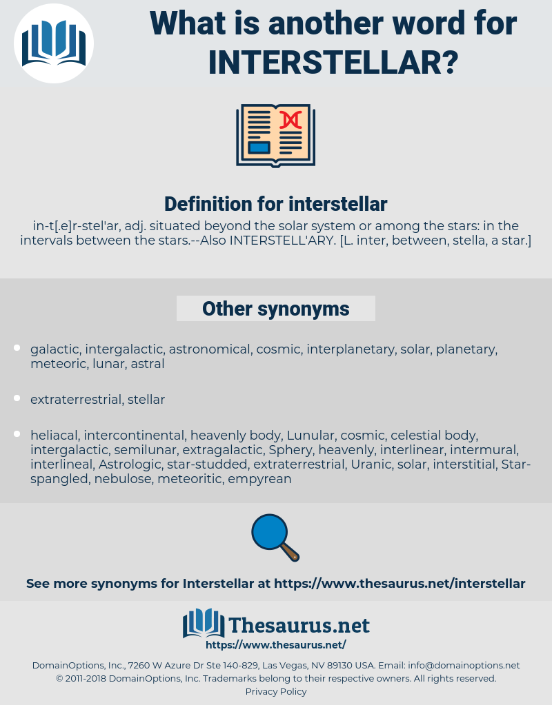 interstellar, synonym interstellar, another word for interstellar, words like interstellar, thesaurus interstellar