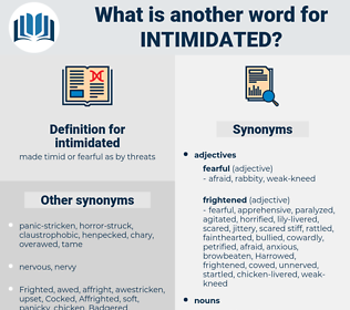 intimidated, synonym intimidated, another word for intimidated, words like intimidated, thesaurus intimidated