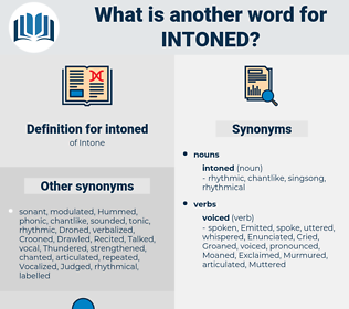 intoned, synonym intoned, another word for intoned, words like intoned, thesaurus intoned
