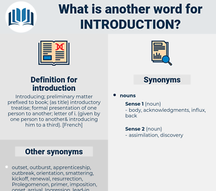 introduction, synonym introduction, another word for introduction, words like introduction, thesaurus introduction