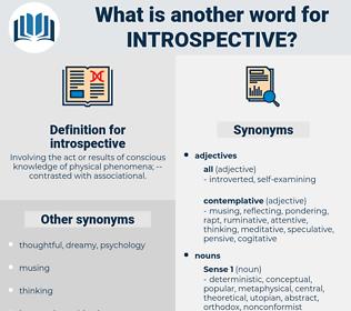 introspective, synonym introspective, another word for introspective, words like introspective, thesaurus introspective