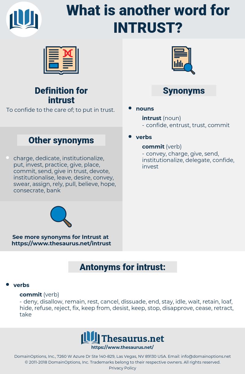 intrust, synonym intrust, another word for intrust, words like intrust, thesaurus intrust