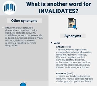 invalidates, synonym invalidates, another word for invalidates, words like invalidates, thesaurus invalidates