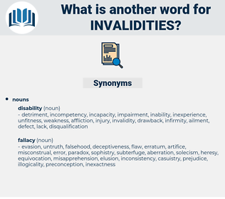 invalidities, synonym invalidities, another word for invalidities, words like invalidities, thesaurus invalidities