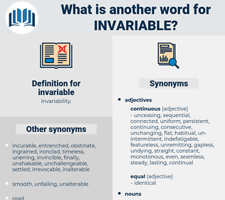 invariable, synonym invariable, another word for invariable, words like invariable, thesaurus invariable