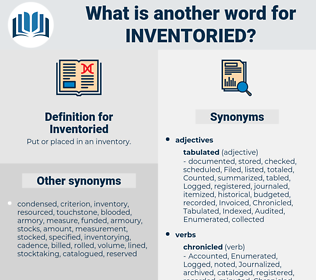 Inventoried, synonym Inventoried, another word for Inventoried, words like Inventoried, thesaurus Inventoried