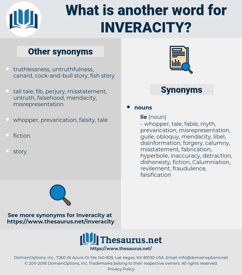 Inveracity, synonym Inveracity, another word for Inveracity, words like Inveracity, thesaurus Inveracity