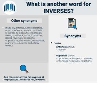 inverses, synonym inverses, another word for inverses, words like inverses, thesaurus inverses