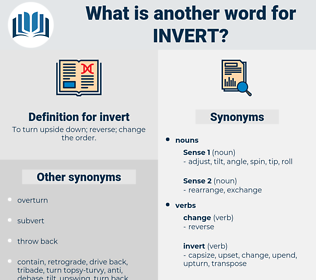 invert, synonym invert, another word for invert, words like invert, thesaurus invert
