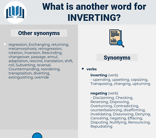 Inverting, synonym Inverting, another word for Inverting, words like Inverting, thesaurus Inverting