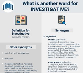 investigative, synonym investigative, another word for investigative, words like investigative, thesaurus investigative