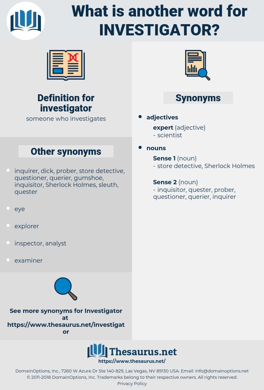 investigator, synonym investigator, another word for investigator, words like investigator, thesaurus investigator