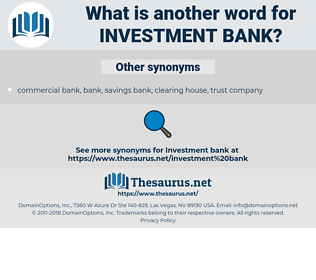 investment bank, synonym investment bank, another word for investment bank, words like investment bank, thesaurus investment bank