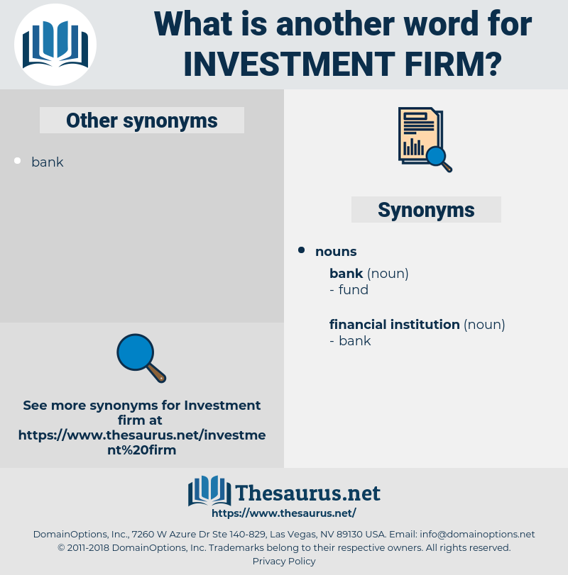 investment firm, synonym investment firm, another word for investment firm, words like investment firm, thesaurus investment firm