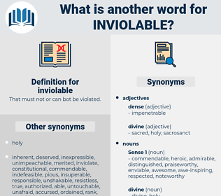 inviolable, synonym inviolable, another word for inviolable, words like inviolable, thesaurus inviolable