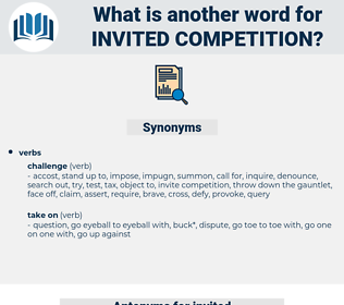 invited competition, synonym invited competition, another word for invited competition, words like invited competition, thesaurus invited competition