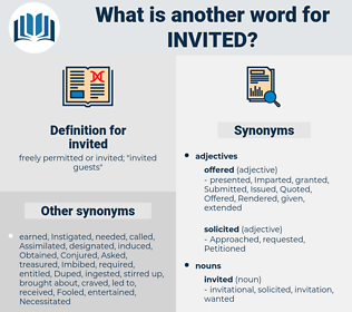 invited, synonym invited, another word for invited, words like invited, thesaurus invited
