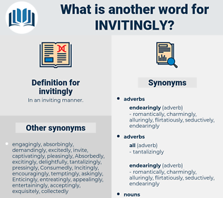 invitingly, synonym invitingly, another word for invitingly, words like invitingly, thesaurus invitingly