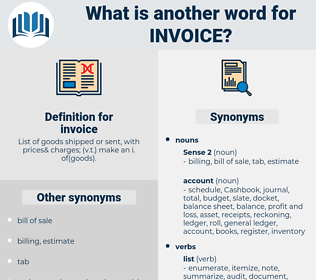 invoice, synonym invoice, another word for invoice, words like invoice, thesaurus invoice