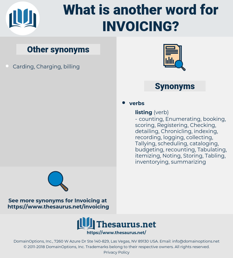 Invoicing, synonym Invoicing, another word for Invoicing, words like Invoicing, thesaurus Invoicing