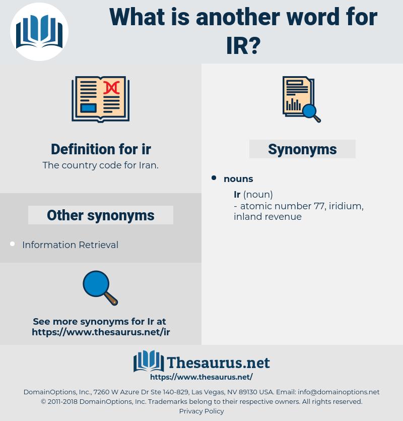 ir, synonym ir, another word for ir, words like ir, thesaurus ir