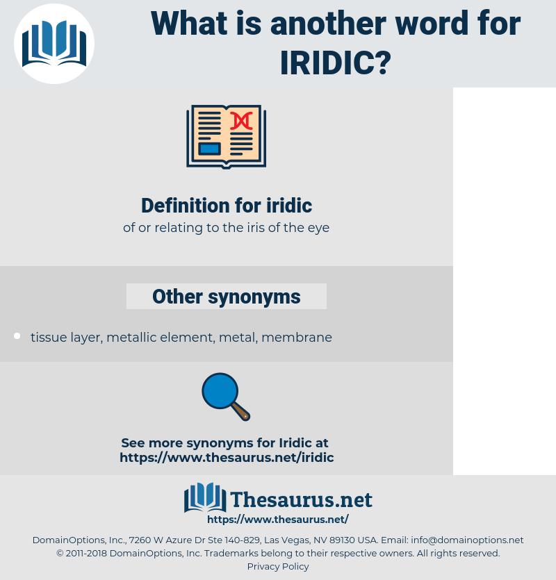 iridic, synonym iridic, another word for iridic, words like iridic, thesaurus iridic