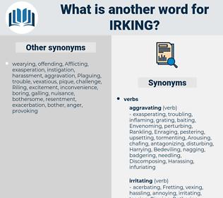 irking, synonym irking, another word for irking, words like irking, thesaurus irking