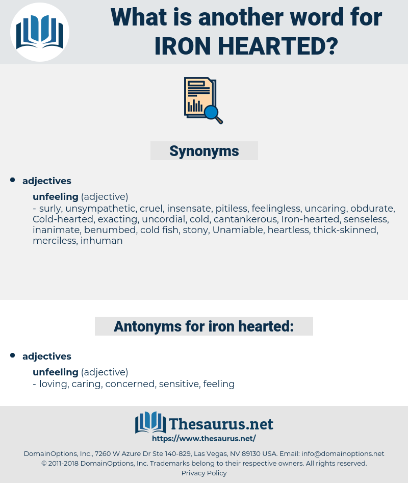Iron-hearted, synonym Iron-hearted, another word for Iron-hearted, words like Iron-hearted, thesaurus Iron-hearted