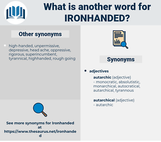 ironhanded, synonym ironhanded, another word for ironhanded, words like ironhanded, thesaurus ironhanded