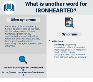 ironhearted, synonym ironhearted, another word for ironhearted, words like ironhearted, thesaurus ironhearted